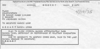 ▲주월미국대사관이 미국무부에 타전한 마지막 비밀전문 -'1975년 4월 29일 새벽 4시30분부로 대사관업무를 종료한다. 통신기기를 파괴해야 하기 때문에 이 메세지가 사이공에서 보내는 마지막 메시지다'