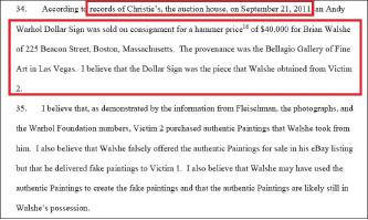 ▲연방검찰이 법원에 제출한 서류에 따르면 브레인 월시는 2011년 9월 21일 크리스티경매를 통해 한국기업인 소유의 앤디 워홀의 달러사인을 4만달러에 매도했으며, 현재 이 작품은 라스베가스의 벨라지오갤러리에 전시돼 있는 것으로 드러났다.
