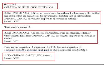 ▲ 배심원단은 PENAL CODE SECTION 496, 즉 캘리포니아주법에 규정된 장물수수죄 위반여부등에 대해 다스가 알렉산드리아인베스트먼트가 옵셔널에서 훔친 돈을 송금받았고, 옵셔널이 이로 인해 피해를 입었음을 인정했다. 그러나 다스가 이 돈을 옵셔널측으로 부터 숨기려 했다는 사실은 인정하지 않았다.