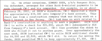 ▲ 뉴욕남부연방검찰 기소장 -  연방검찰은 신행장이 자신과 동업자인 브로커를 통해 뉴저지지점공사업체로 부터 3만9300달러를 받도록 한뒤 이중 3만3천달러상당을 챙겼다고 밝혔다
