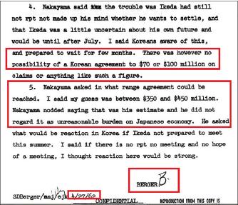 ▲ 사무엘 버거 주한미국대사는 1962년 4월 27일 본국에 타전한 비밀외교전문을 통해, 한국을 방문한 일본경제조사단 대표 요시히로 나카야마 일본외무성 경제국장에게 무상 3억5천만달러에서 4억5천만달러는 돼야 한국정부가 받아들일 것이라고 말하자, 나카야마는 고개를 끄덕이며 '그 액수가 내 예측'이라며 '그 정도라면 일본경제에 큰 짐이 되지 않는다'며 동의했다고 보고했다.