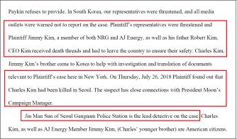 ▲ AJ에너지는 지난 2018년 8월 4일 연방법원에 제출한 서류를 통해 LA거주 한인동포 로버트 김 일가가 한국에서 살해위협을 받았으며, 로버트 김의 아들 챨스 김이 이 사건을 조사하다 지난해 7월 26일 한국에서 피살됐으며 용의자는 문재인대선캠프의 매니저와 가까운 사람이라고 주장했다.