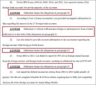 ▲ 이씨는 지난해 8월 26일 답변서에서 2004년부터 2011년까지 해외소득 360만달러를 신고하지 않았다는 혐의에 대해 사실이 아니라고 답변했으나, 올해 3월 검찰측과 벌금납부등에 대해 사실상 합의한 것으로 드러났다.