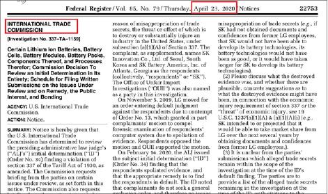 ▲ 미국 무역위원회는 지난 4월 23일자 연방관보를 통해 '2월 14일 LG측 SK제재요청을 받아들인 조기명령을 내렸으나, SK가 이에 대한 이의를 제기했으며, 지난 4월 17일 조기명령을 전면재검토한다는 결정을 내렸다'고 발표했다.