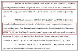 ▲ 뉴욕동부연방법원은 브라이언 조가 송금사기, 신분도용에 대해 유죄를 인정했다며 6월 9일자로 39만 4천여 달러에 대한 몰수판결을 내렸다.